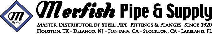 Merfish Pipe & Supply – Master Distributor of Steel Pipe
